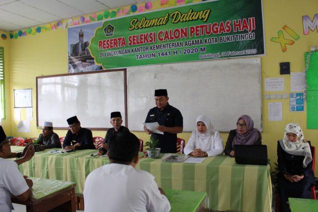 Lahirkan Petugas Haji Yang Profesional, Kankemenag Kota Bukittinggi Laksanakan Tes Rekruitmen Calon Petugas Haji