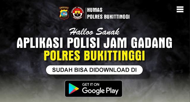 Aplikasi Jam Gadang, Inovasi Pelayanan Polres Bukittinggi